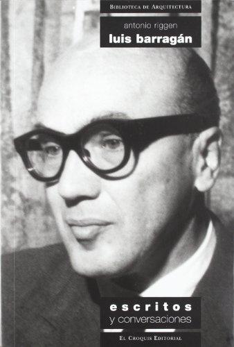 9788488386175: Luis Barrag�n: escritos y conversaciones