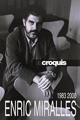 9788488386229: Enric miralles - 1983-2000 - el croquis -: El Croquis 30+49/50+72(II)+100/101