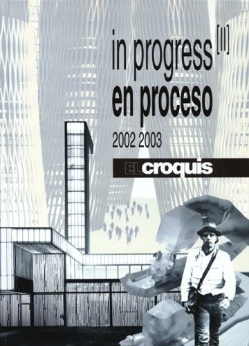 9788488386359: El Croquis: In Progress II (2002-2003) (English and Spanish Edition)