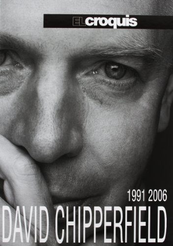 9788488386380: DAVID CHIPPERFIELD 1991-2006 (El Croquis 87 + 120) (English and Spanish Edition)