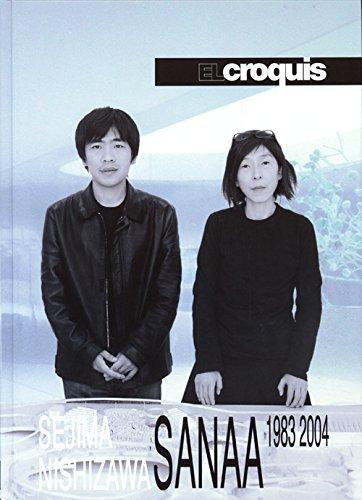 9788488386458: El Croquis Sanaa 1983-2004: Sejima Nishizawa 77(I)+99+121/122 HB ed.