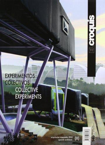 9788488386588: Collective experiments 2. Ediz. inglese e spagnola: CROQUIS 149 ARQUITECTURA ESPAÑOLA 2010 EXPERIMENTOS COLECTI (Revista El Croquis)