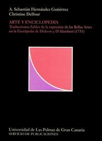 9788488412980: Arte y enciclopedia: Traducciones fiables de la expresión de las bellas artes en la Enciclopedia de Diderot y D'Alambert [sic] (1751) (Colección ... plásticas y arquitectura) (Spanish Edition)
