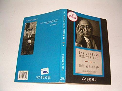 Las maletas del viajero: Jose Saramago