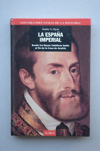 9788488424051: La Espana Imperial (Spanish Edition)