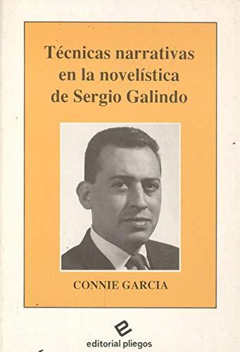 Tecnicas narrativas en la novelística de Sergio Galindo: GARCIA, Connie