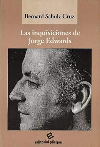 9788488435156: Las inquisiciones de Jorge Edwards (Pliegos de ensayo) (Spanish Edition)