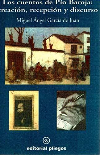 9788488435514: Los cuentos de pio baroja: creacion, recepcion (Pliegos de ensayo)