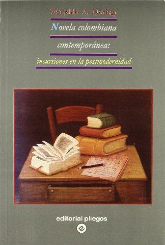 9788488435613: Novela colombiana contemporánea: Incursiones en la postmodernidad (Pliegos de ensayo)