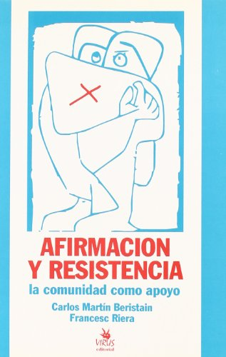 9788488455055: Afirmación y resistencia : la comunidad como apoyo