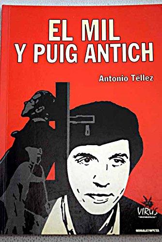 9788488455109: El MIL y Puig Antich (Spanish Edition)