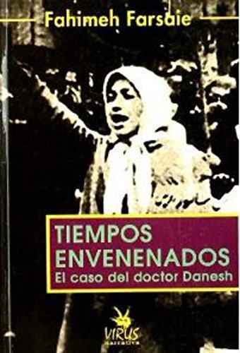 9788488455642: Tiempos envenenados (Narrativa (virus))
