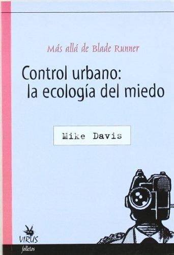 CONTROL URBANO LA ECOLOGIA DEL MIEDO (8488455895) by Mike Davis