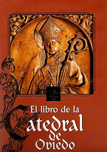 9788488472151: El libro de la Catedral de Oviedo: Escrito en la piedra (Spanish Edition)