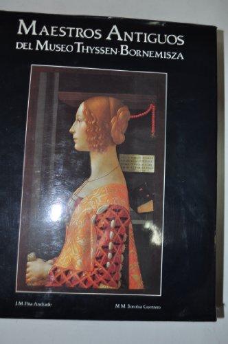9788488474025: Maestros antiguos del museo thyssen-bornemisza (maestros modernos, mae
