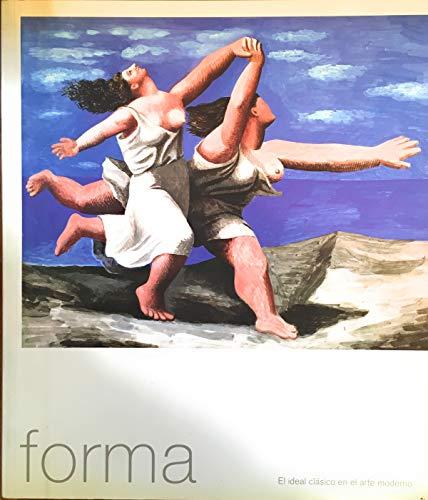 9788488474827: Forma. el ideal clasico en el artemoderno