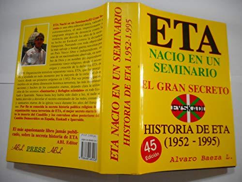 9788488485243: ETA NACIO EN UN SEMINARIO:EL GRAN SECRETO