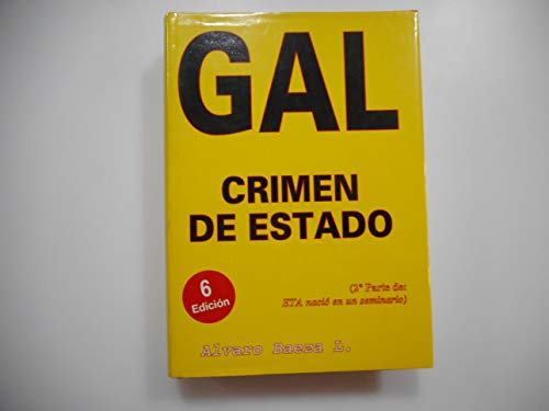 GAL, CRIMEN DE ESTADO.