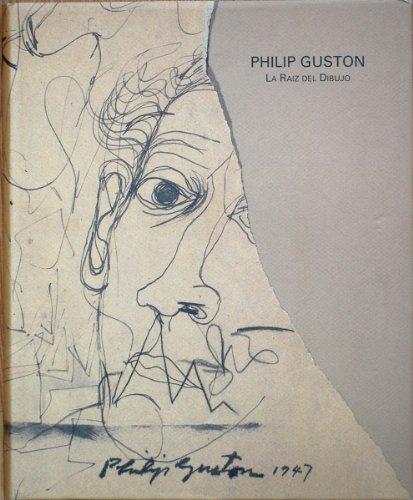 9788488559029: Philip Guston: La Raiz Del Dibujo / Roots of Drawing