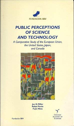 9788488562852: Public Perceptions of Science and Technology: A Comparative Study of the EU, the US, Japan & Canada