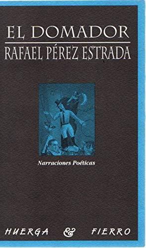 9788488564184: DOMADOR,EL (Narraciones poéticas)