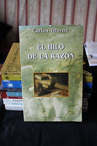 9788488564689: El hilo de la razón (Ensayo) (Spanish Edition)