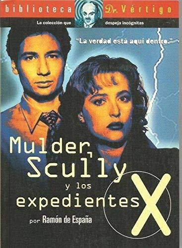 9788488574701: Scully mulder y los expedientes X