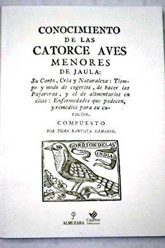 9788488586049: Conocimiento de las Diez Aves Menores de Jaula, su Canto, Enferme Dad, Cura y Cria (ed. Facsimil)
