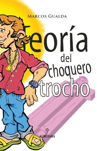 9788488586131: Teoría del choquero trocho (Andalucía)