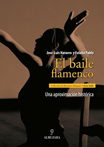 9788488586155: El Baile Flamenco