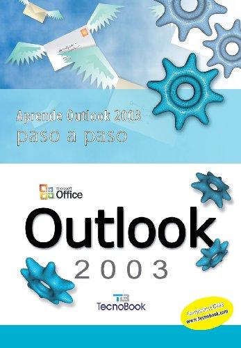 Outlook 2003 paso a paso: Tecnobook