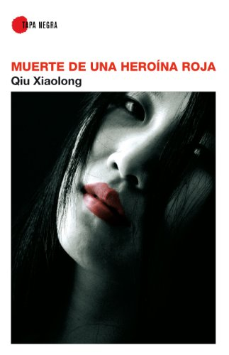 Muerte De Una Heroina Roja (8488586531) by XIAOLONG, QIU