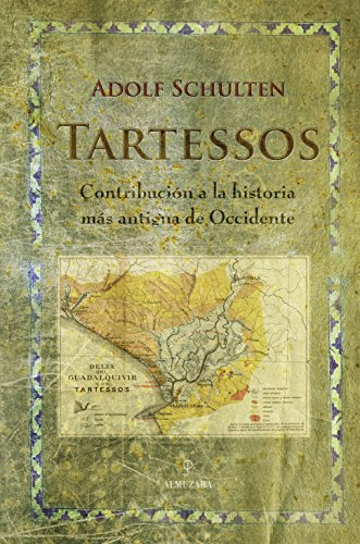 9788488586667: Tartessos: Contribución a la historia más antigua de Occidente