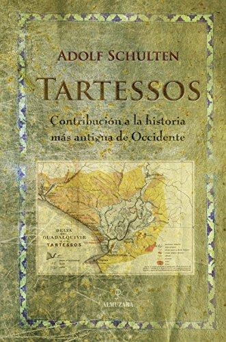 9788488586667: Tartessos : contribución a la historia más antigua de Occidente