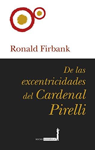 9788488586735: De las excentricidades del Cardenal Pirelli