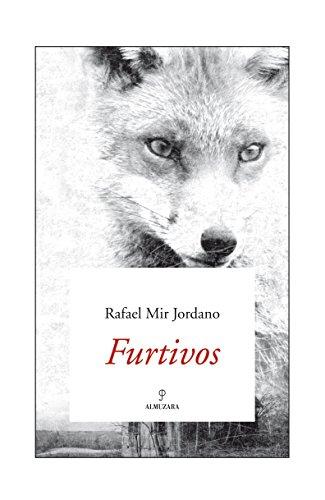 Furtivos - Rafael Mir Jordano