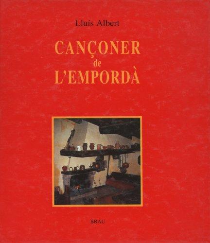 9788488589064: Cançoner de l'Empordà: 46 cançons populars per a piano, amb les lletres