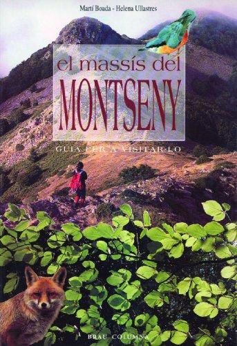 9788488589460: El massís del Montseny: guia per a visitar-lo
