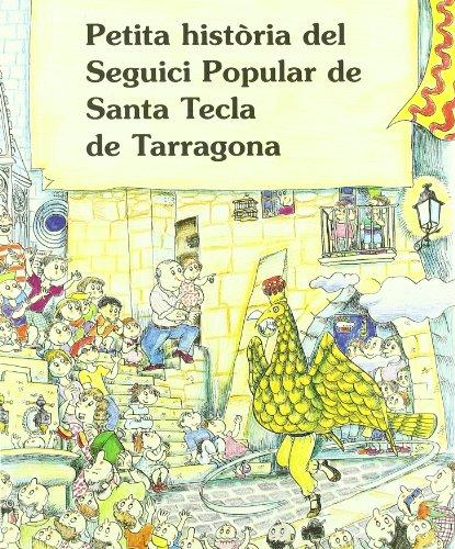 9788488591876: Petita història del seguici popular de sta. tecla de Tarragona