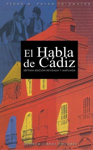 9788488599285: Habla de Cádiz, El (Spanish Edition)