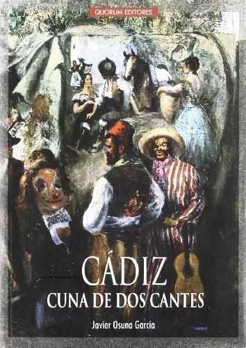 9788488599490: Cádiz cuna de dos cantes