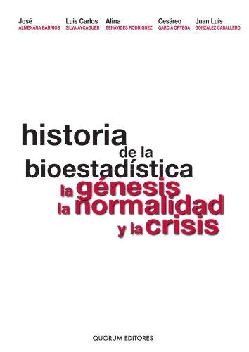 9788488599544: Historia de la Bioestadística. La genesis, la normalidad y la crisis (Spanish Edition)