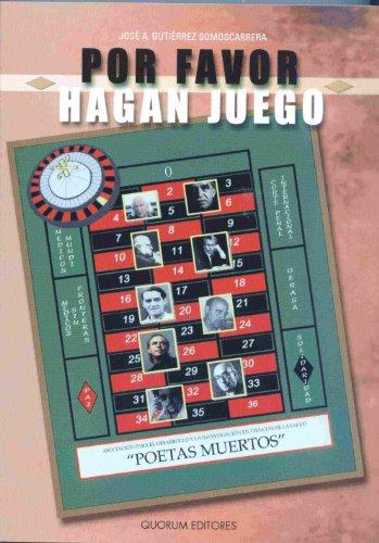 9788488599575: POR FAVOR HAGAN JUEGO (POETAS MUERTOS)