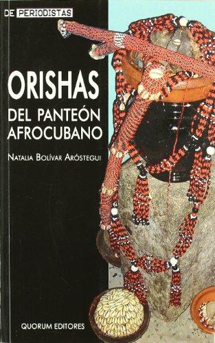 9788488599988: Orishas del Panteon Afrocubano (Spanish Edition)