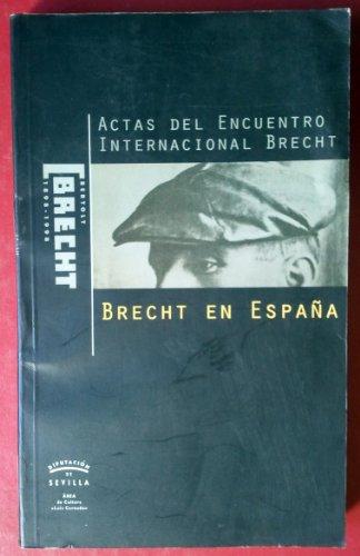 ACTAS DEL ENCUENTRO INTERNACIONAL BRECHT: Fernández Torres, Alberto;