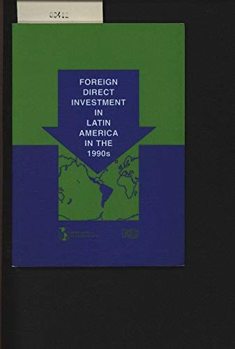 Foreign Direct Investment in Latin America in: Inter-American Development Bank