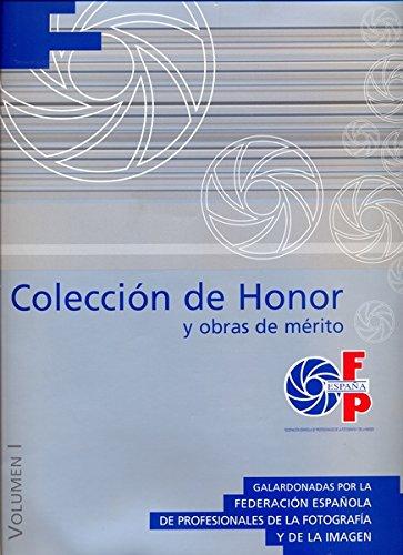 Coleccion de Honor y Obras de Mérito. Galardonadas por la Federacion Espanola de ...