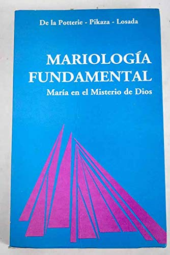 9788488643186: Mariología fundamental