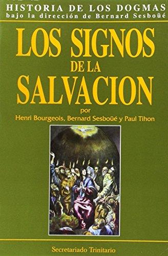 Historia de los dogmas. Vol.3: Los signos de la salvación de Bourgeois,  Henri;Sesboüé, Bernard; Tihon, Paul: Used - Good Paperback (2011) | V Books