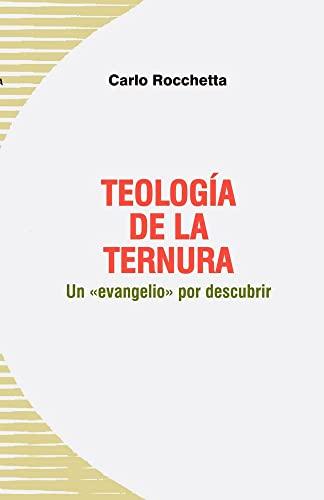 9788488643698: Teología de la ternura: Un